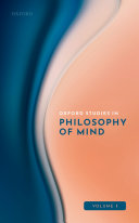 Oxford Studies in Philosophy of Mind Volume 1