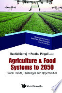 Agriculture   Food Systems To 2050  Global Trends  Challenges And Opportunities