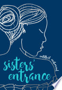 Sisters  Entrance