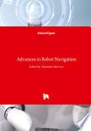 Advances in Robot Navigation