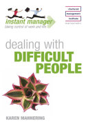 Instant Manager  Dealing with Difficult People
