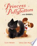 Princess Puffybottom     and Darryl