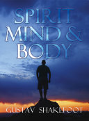 Spirit  Mind and Body
