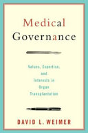 Medical Governance: Values, Expertise, and Interests in ...
