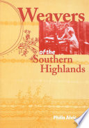 Weavers of the Southern Highlands