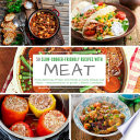 50 Slow Cooker Friendly Recipes with Meat