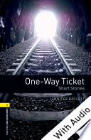 One Way Ticket Short Stories With Audio Level 1 Oxford Bookworms Library