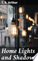 Home Lights and Shadows Book