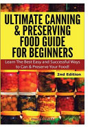 Ultimate Canning   Preserving Food Guide for Beginners