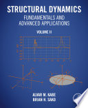 Structural Dynamics Fundamentals and Advanced Applications  Volume II