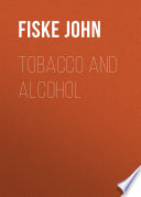 Tobacco and Alcohol