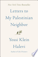 Letters to My Palestinian Neighbor Yossi Klein Halevi Cover