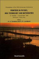 Frontiers In Physics High Technology And Mathematics