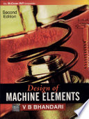 """Design of Machine Elements"" by V. B. Bhandari"