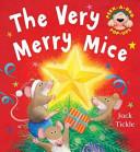 The Very Merry Mice