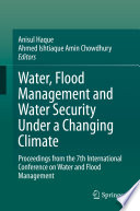 Water  Flood Management and Water Security Under a Changing Climate Book