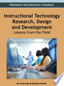 Instructional Technology Research  Design and Development  Lessons from the Field Book