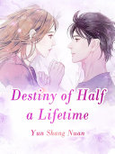 Destiny of Half a Lifetime Pdf/ePub eBook