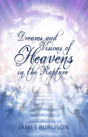 Dreams and Visions of Heavens in the Rapture Pdf/ePub eBook