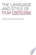 The Language And Style Of Film Criticism Google Books