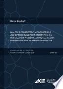 Skalenuebergreifende Modellierung und Optimierung vom atomistischen kristallinen Phasenfeldmodell bis zur mesoskopischen Phasenfeldmethode
