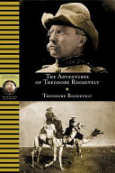 The Adventures of Theodore Roosevelt Book PDF