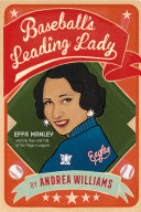 Baseball s Leading Lady