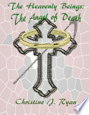 The Heavenly Beings  The Angel of Death
