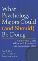 What Psychology Majors Could  and Should  be Doing