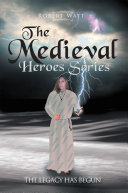 The Medieval Hero Series
