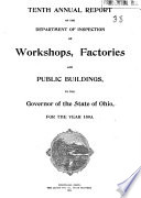 Annual Report of the Department of Inspection of Workshops  Factories and Public Buildings  to the General Assembly of the State of Ohio  for the Year