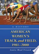 American Women's Track and Field, 1981–2000