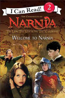 The Lion  the Witch and the Wardrobe  Welcome to Narnia Book PDF
