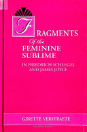Fragments of the Feminine Sublime in Friedrich Schlegel and James Joyce ebook
