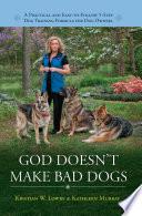 God Doesn't Make Bad Dogs