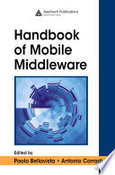 The Handbook of Mobile Middleware