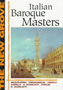 The New Grove Italian Baroque Masters