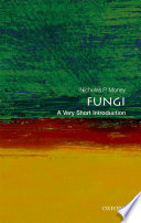 Fungi A Very Short Introduction