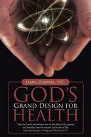 God s Grand Design for Health