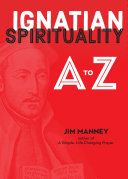Ignatian Spirituality A to Z