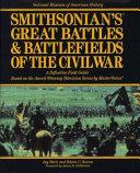 Smithsonian s Great Battles   Battlefields of the Civil War