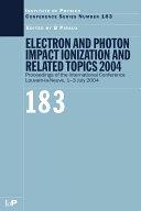 Electron and Photon Impact Ionization and Related Topics 2004 Pdf/ePub eBook