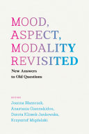 Mood  Aspect  Modality Revisited
