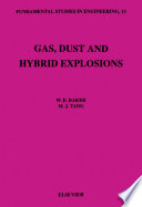 Gas, Dust and Hybrid Explosions