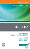 Sleep Apnea An Issue of Otolaryngologic Clinics of North America  E Book