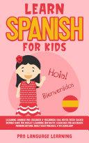 Learn Spanish for Kids Pdf/ePub eBook