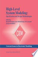 High Level System Modeling