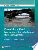 Financial and Fiscal Instruments for Catastrophe Risk Management