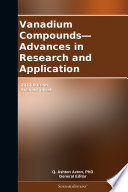 Vanadium Compounds   Advances in Research and Application  2012 Edition