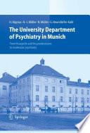 The University Department of Psychiatry in Munich